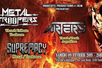 Metal Troopers x Artery x Supremacy à Toulouse