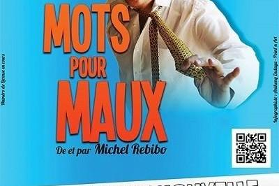 Michel Rebibo Dans Mots Pour Maux à Nice