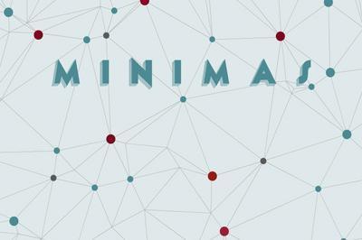 Minimas - Spectacle en ligne à Bordeaux