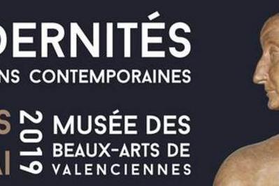 Modernités. Acquisitions Contemporaines à Valenciennes