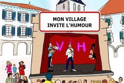 Mon Village Invite L'Humour à Gigean