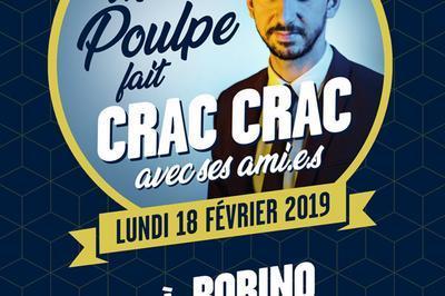 Monsieur Poulpe Fait Crac-Crac à Paris 14ème