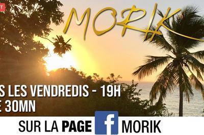 MORIK // Live Facebook chaque vendredi 19h à Nancy