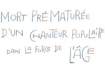 Mort Prematuree D'un Chanteur... De Wajdi Mouawad Avec Arthur H à Paris 20ème