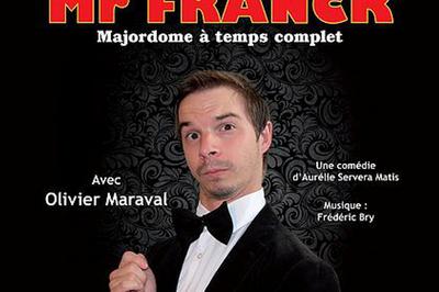 Mr Franck, majordome à temps complet par la Cie Un tournesol sur Jupiter à Montauban