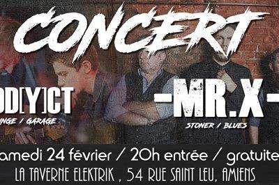 MR.X + Addyct live à Amiens