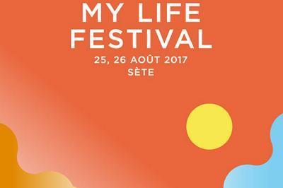 My Life Festival Day 2 à Sete