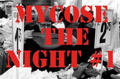 Mycose The Night #1 à Lille