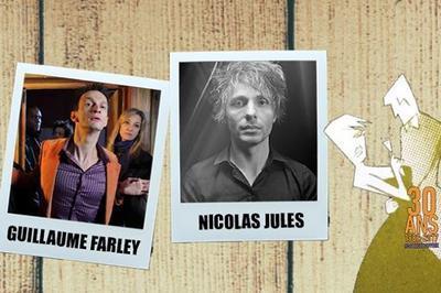 Nicolas Jules & Guillaume Farley   Festival Lève ton vers à Toulouse