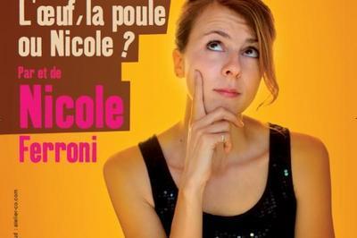 L'oeuf, La Poule Ou Nicole ? à Francheville
