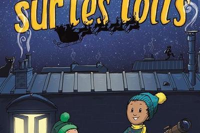 Noël Sur Les Toits à Paris 4ème