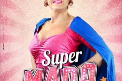 Noelle Perna - Super Mado à Saint Amand les Eaux
