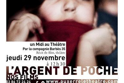 Nos films - L'argent de poche à Auxerre