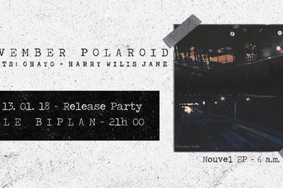 November Polaroid (Release Party) / Ohayo + HWJ à Lille