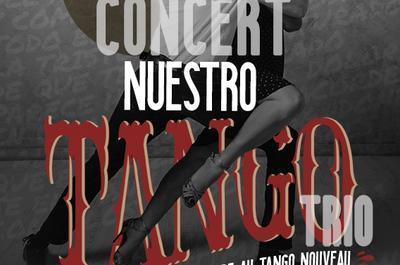 Nuestro Tango Trio & Majestik à La Chapelle Achard