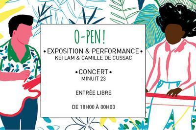 O-Pen ! // Kei Lam X Camille De Cussac X Minuit 23 à Montreuil
