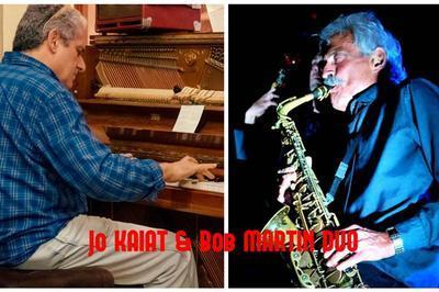 Bob Martin (alto Sax) & Jo Kaiat (piano) Standard Jazz & Compositions à Nice