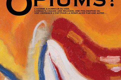 Opiums ? à Auberive