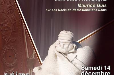 Oratorio provençal La Nativité (sur des Noëls avignonnais) à Saint Mitre les Remparts