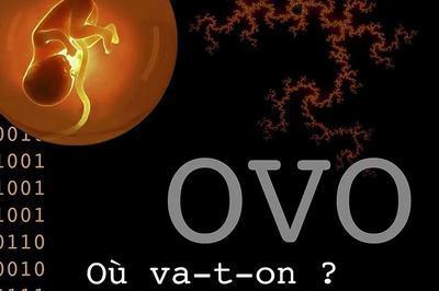 Ovo (où va t-on ?) à Ostwald
