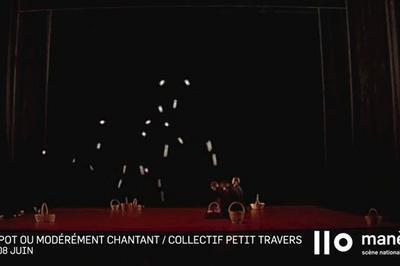 Pan-pot ou modérément chantant / Collectif Petit Travers à Reims