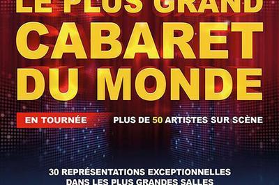 Le Plus Grand Cabaret Du Monde à Aix en Provence