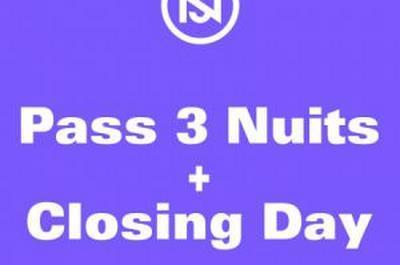 Pass 3 Nuits + Closing Day à Lyon