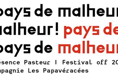 Pays de Malheur ! à Avignon