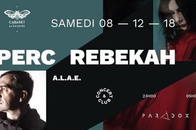 Perc et Rebekah - Cabaret aléatoire x Paradox à Marseille