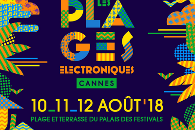 Plages Electro Pass 3j + After 1&2 à Cannes