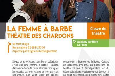 La femme à barbe à Aubigny sur Nere