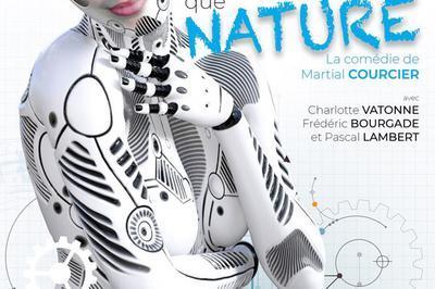 Plus Vraie Que Nature à Bordeaux