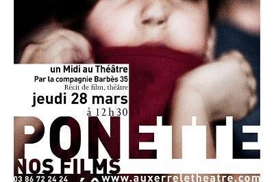 Nos Films - Ponette à Auxerre