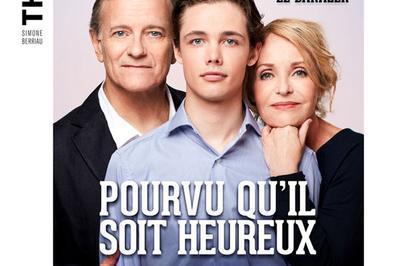 Pourvu Qu'Il Soit Heureux à Paris 10ème