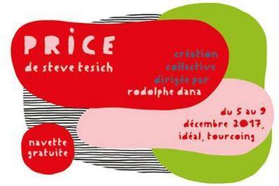 Price // mis en scène par Rodolphe Dana à Tourcoing
