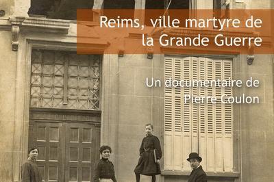 Projection Du Documentaire 1051 Jours, Reims, Ville Martyre De La Grande Guerre