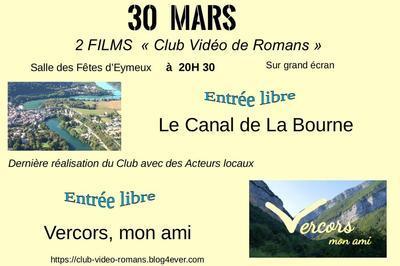 Projection 2 Films vidéo à Eymeux