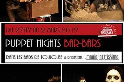 Puppet Nights Bar-bars / Marionnettissimo 2019