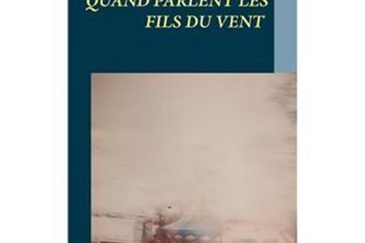 Quand Parlent Les Fils Du Vent, Poésies De Et Par Michèle Barbier à Paris 9ème