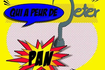 Qui A Peur De Peter Pan ? à Fleury les Aubrais