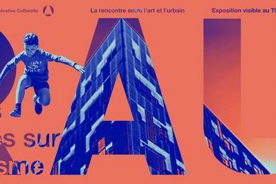 R.A.U - Regards d'Artistes sur l'Urbanisme #6 à Tourcoing