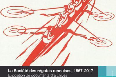 Rame, Rameurs, Ramez. La Société Des Régates Rennaises, 1867 - 2017 à Cesson Sevigne