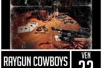 Raygun Cowboys à Saint Jean de Vedas