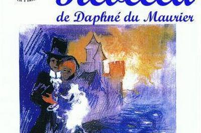 Rebecca de Daphné du Maurier par la Cie Théâtre en Plain Chant à Montauban