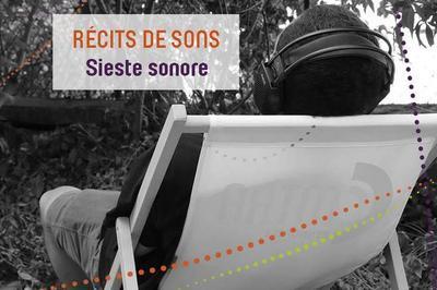 Récits De Sons - Sieste Sonore à Villeurbanne