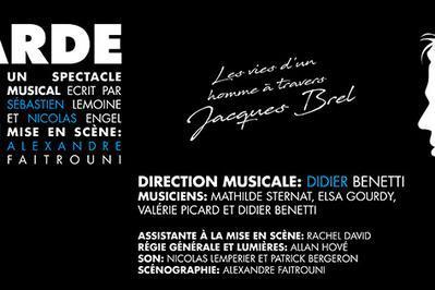 Regarde bien petit, la vie d'un homme à travers Jacques Brel à Verneuil sur Seine