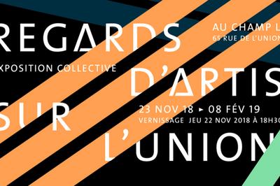Regards d'Artistes sur l'Union #3 à Tourcoing