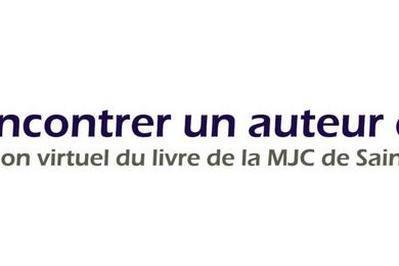 Rencontrer un auteur du Grand Est : le salon virtuel du livre de la MJC de St Nicolas de Port 2020
