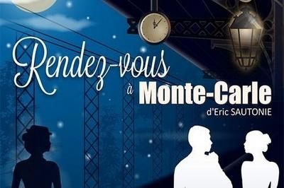 Rendez-Vous A Monte Carle à Paris 5ème