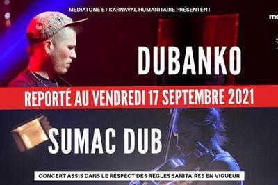 Reporté - Dubanko et Sumac Dub - Salle Paul Garcin à Lyon